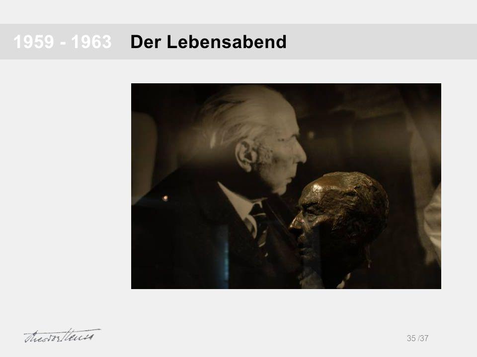 Der Lebensabend1959 - 1963 35 /37 1