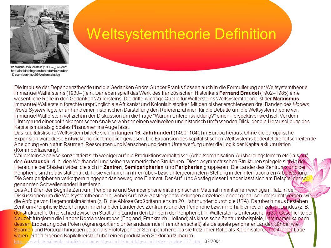 Weltsystemtheorie Definition Die Impulse der Dependenztheorie und die Gedanken Andre Gunder Franks flossen auch in die Formulierung der Weltsystemtheo