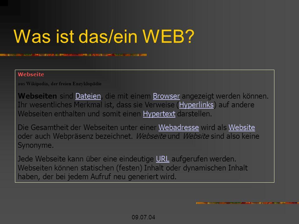 09.07.04 Was ist das/ein WEB.