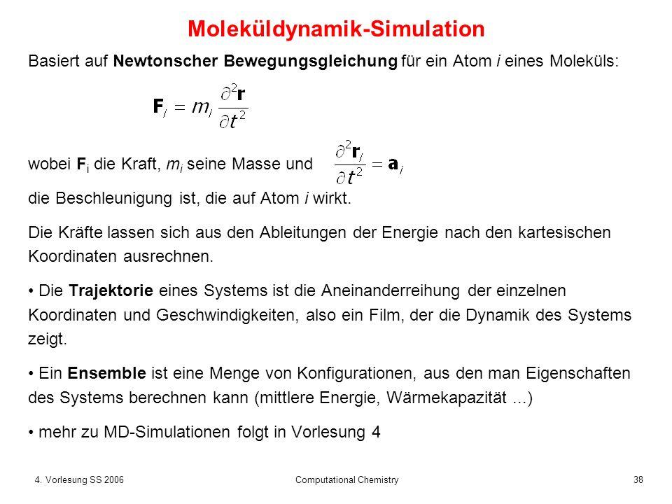 394.Vorlesung SS 2006 Computational Chemistry was bedeutet Moleküldynamik .