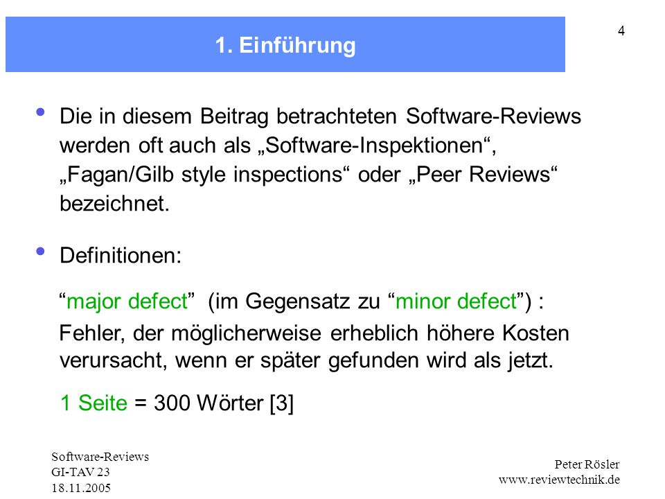 Software-Reviews GI-TAV 23 18.11.2005 Peter Rösler www.reviewtechnik.de 35 Relative Fehlerbehebungskosten Source: Tom Gilb, Software Engineering Management, Daten der Standard Chartered Bank