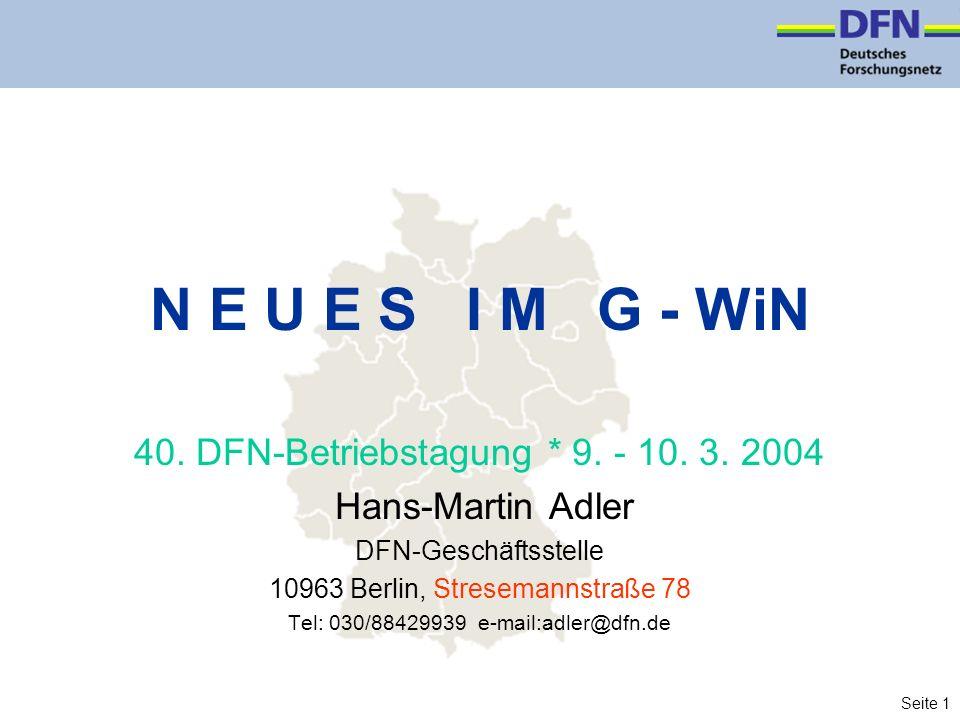 Seite 1 N E U E S I M G - WiN 40. DFN-Betriebstagung * 9.
