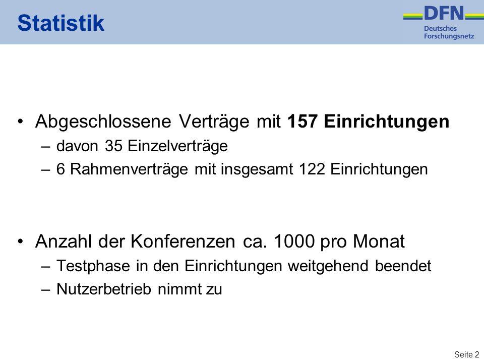 Seite 2 Statistik Abgeschlossene Verträge mit 157 Einrichtungen –davon 35 Einzelverträge –6 Rahmenverträge mit insgesamt 122 Einrichtungen Anzahl der