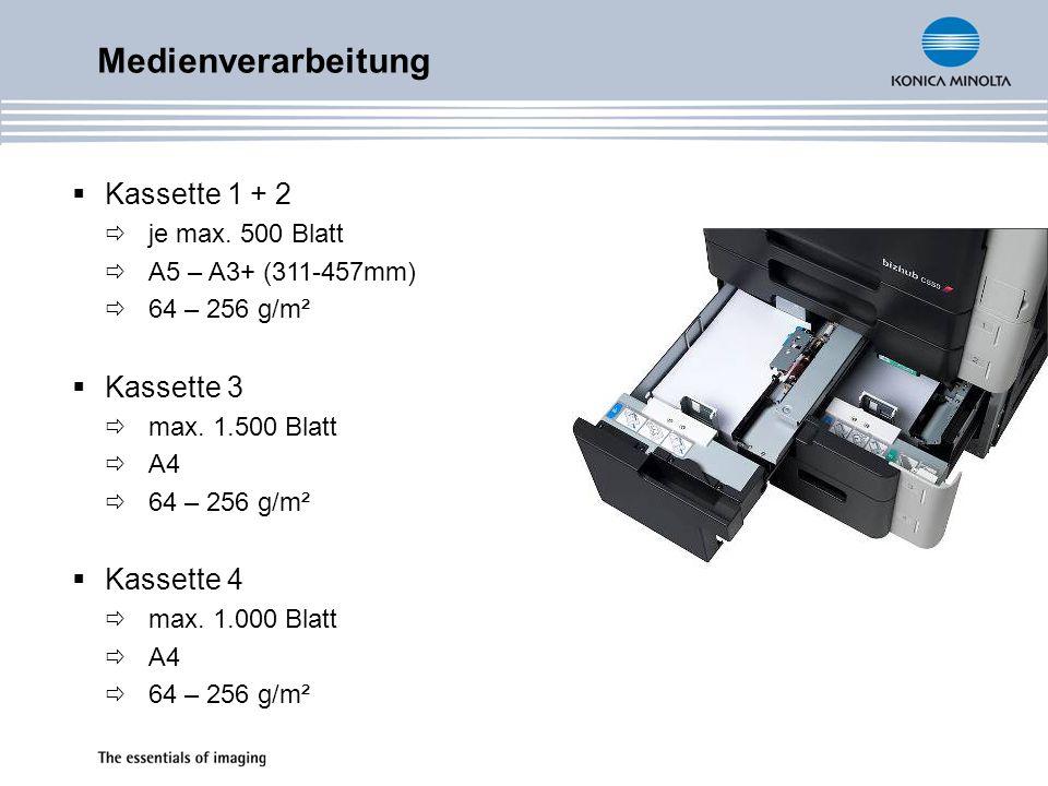 Medienverarbeitung Kassette 1 + 2 je max. 500 Blatt A5 – A3+ (311-457mm) 64 – 256 g/m² Kassette 3 max. 1.500 Blatt A4 64 – 256 g/m² Kassette 4 max. 1.