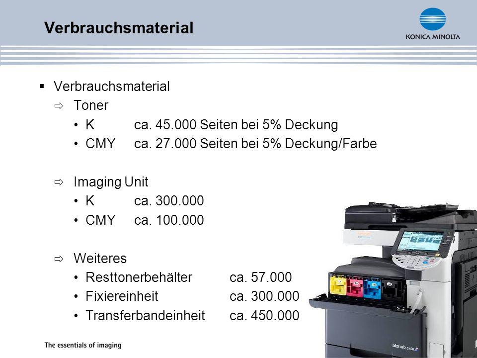 Verbrauchsmaterial Toner Kca. 45.000 Seiten bei 5% Deckung CMYca. 27.000 Seiten bei 5% Deckung/Farbe Imaging Unit Kca. 300.000 CMYca. 100.000 Weiteres