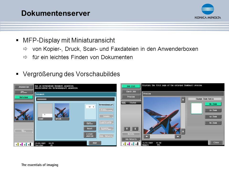 MFP-Display mit Miniaturansicht von Kopier-, Druck, Scan- und Faxdateien in den Anwenderboxen für ein leichtes Finden von Dokumenten Vergrößerung des
