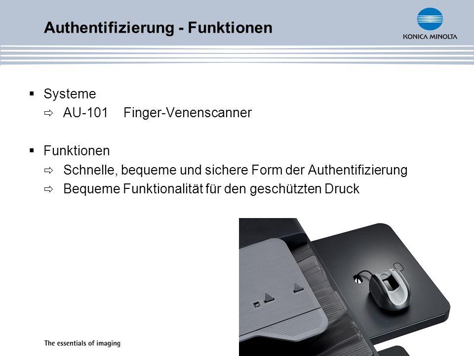 Systeme AU-101Finger-Venenscanner Funktionen Schnelle, bequeme und sichere Form der Authentifizierung Bequeme Funktionalität für den geschützten Druck Authentifizierung - Funktionen