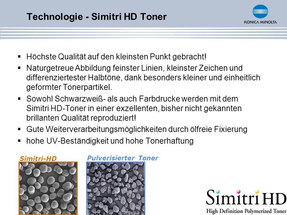 Technologie - Simitri HD Toner Höchste Qualität auf den kleinsten Punkt gebracht! Naturgetreue Abbildung feinster Linien, kleinster Zeichen und differ
