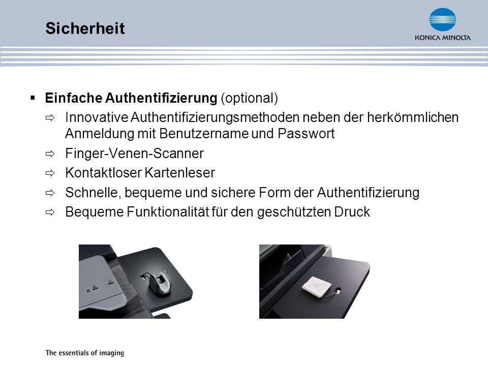 Einfache Authentifizierung (optional) Innovative Authentifizierungsmethoden neben der herkömmlichen Anmeldung mit Benutzername und Passwort Finger-Ven