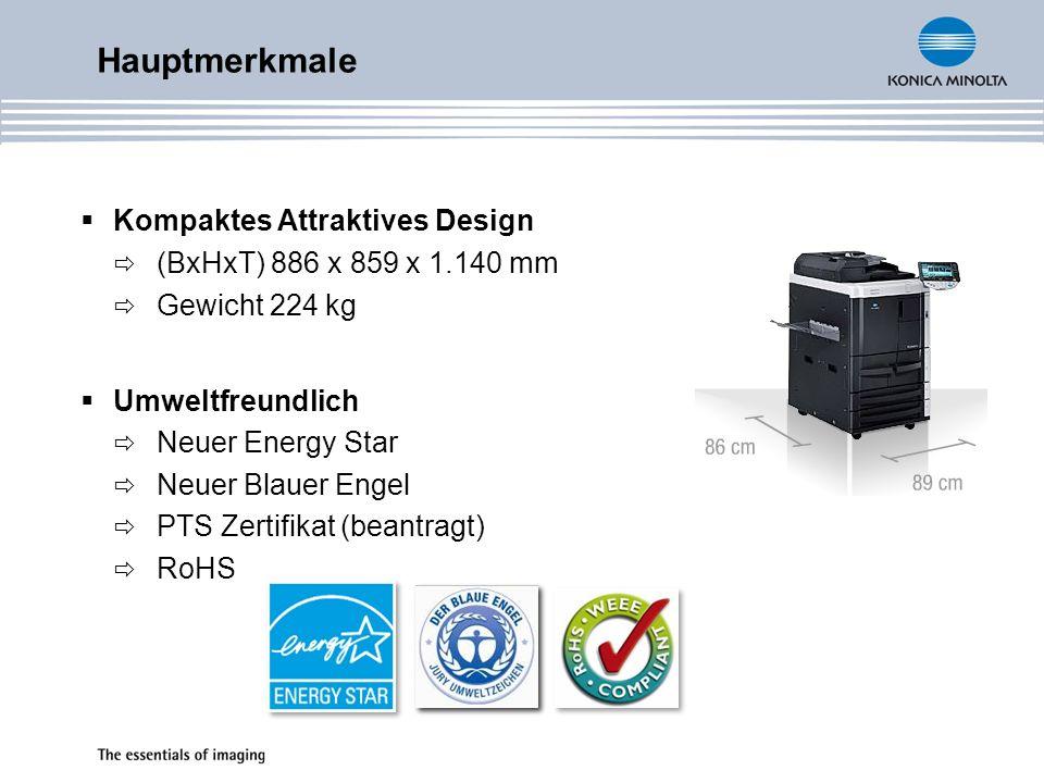 Kompaktes Attraktives Design (BxHxT) 886 x 859 x 1.140 mm Gewicht 224 kg Umweltfreundlich Neuer Energy Star Neuer Blauer Engel PTS Zertifikat (beantra