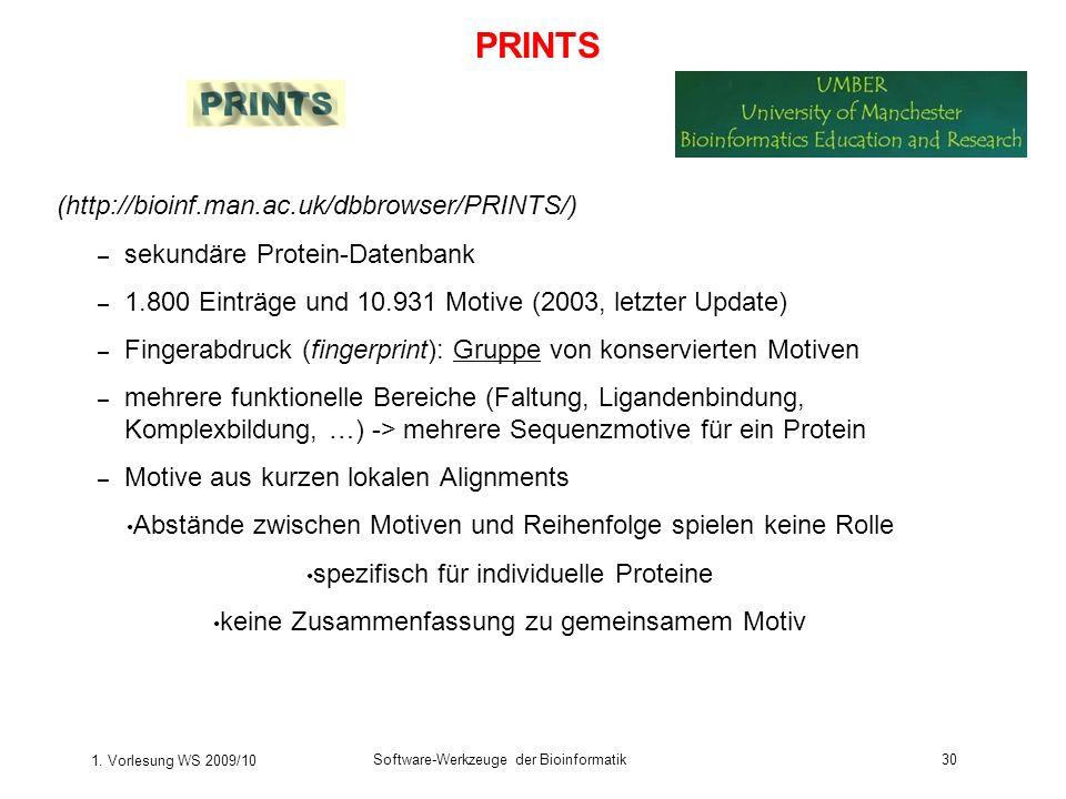 1. Vorlesung WS 2009/10 Software-Werkzeuge der Bioinformatik30 (http://bioinf.man.ac.uk/dbbrowser/PRINTS/) – sekundäre Protein-Datenbank – 1.800 Eintr