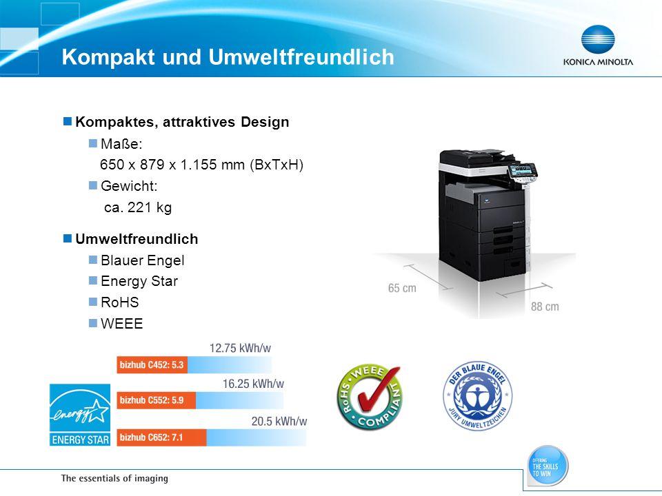 Kompakt und Umweltfreundlich Kompaktes, attraktives Design Maße: 650 x 879 x 1.155 mm (BxTxH) Gewicht: ca. 221 kg Umweltfreundlich Blauer Engel Energy