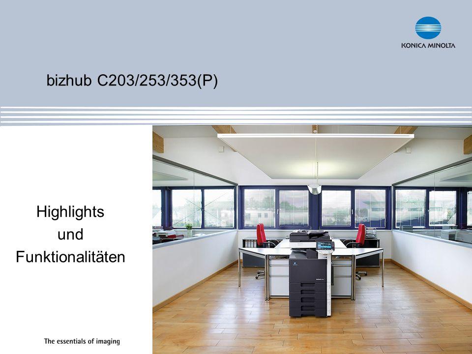 bizhub C203/253/353(P) Highlights und Funktionalitäten