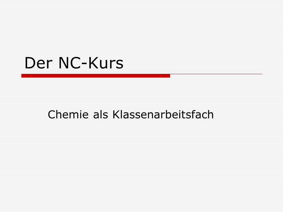 Der NC-Kurs Chemie als Klassenarbeitsfach