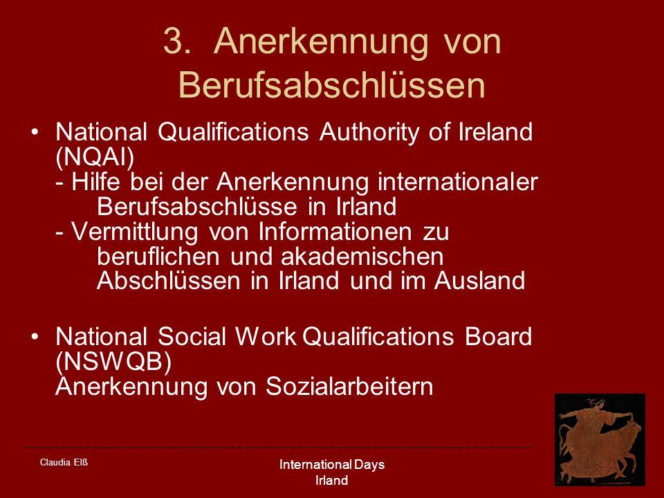 Claudia Elß International Days Irland 3. Anerkennung von Berufsabschlüssen National Qualifications Authority of Ireland (NQAI) - Hilfe bei der Anerken