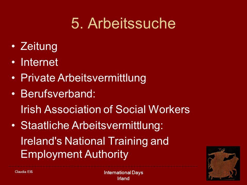 Claudia Elß International Days Irland 5. Arbeitssuche Zeitung Internet Private Arbeitsvermittlung Berufsverband: Irish Association of Social Workers S
