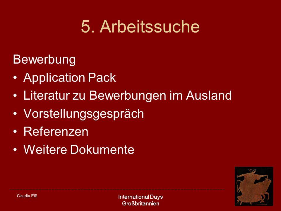 Claudia Elß International Days Großbritannien 5. Arbeitssuche Bewerbung Application Pack Literatur zu Bewerbungen im Ausland Vorstellungsgespräch Refe