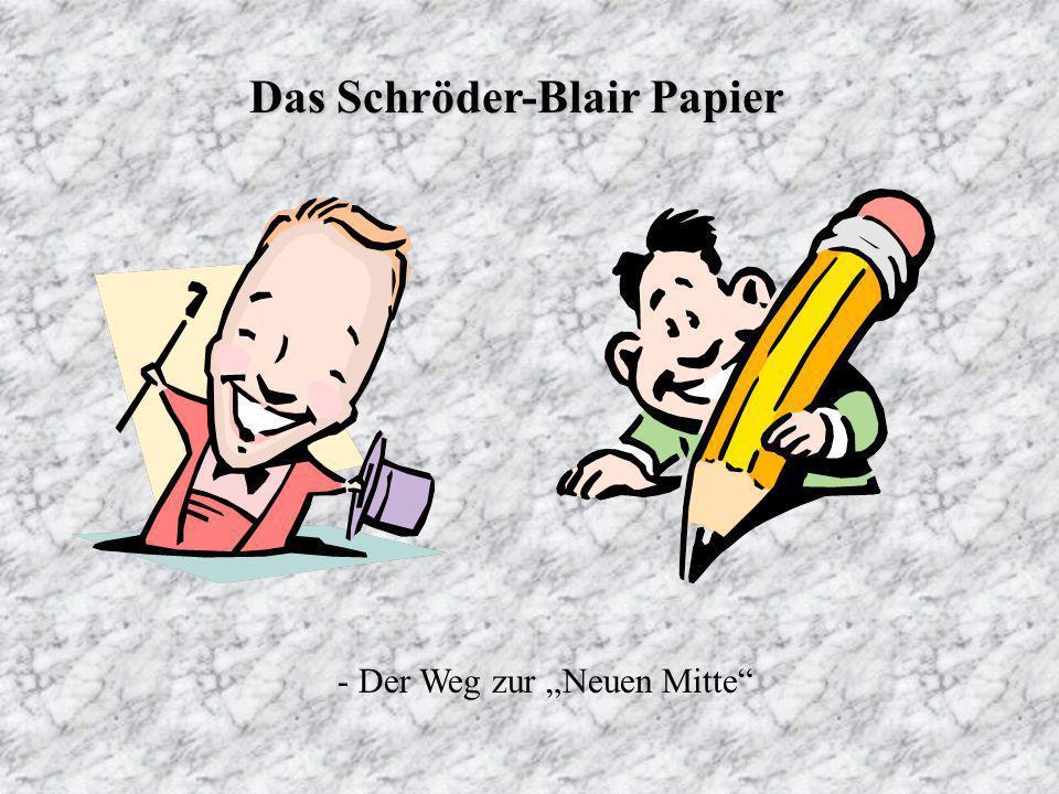 Das Schröder-Blair Papier - Der Weg zur Neuen Mitte