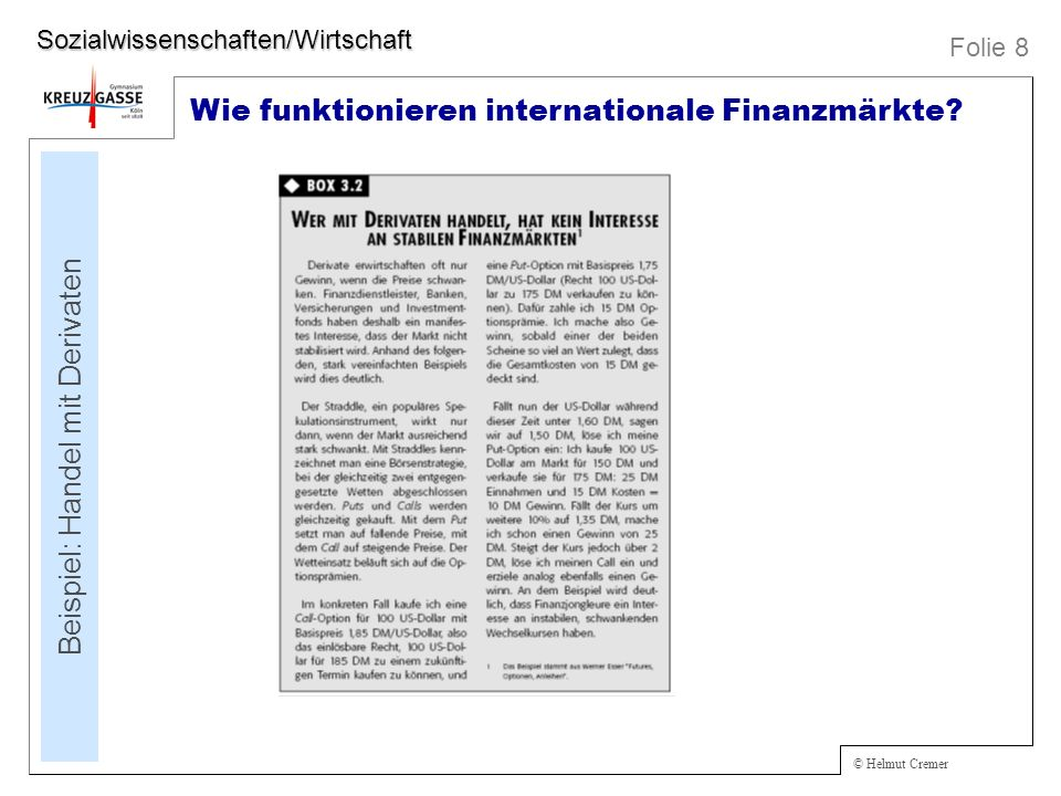 © Helmut Cremer Wie funktionieren internationale Finanzmärkte.