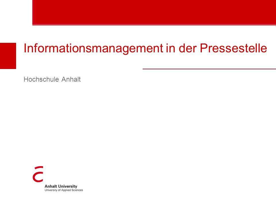 Informationsmanagement in der Pressestelle Hochschule Anhalt