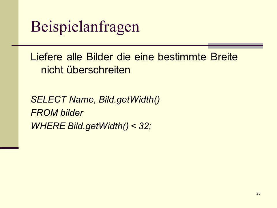 21 Beispielanfragen Liefere die IDs der Bilder mit Dateigröße wenn das Bild im JPEG-Format vorliegt SELECT Name, Bild.getContentLength() FROM bilder WHERE Bild.getCompressionFormat() = JPEG ;