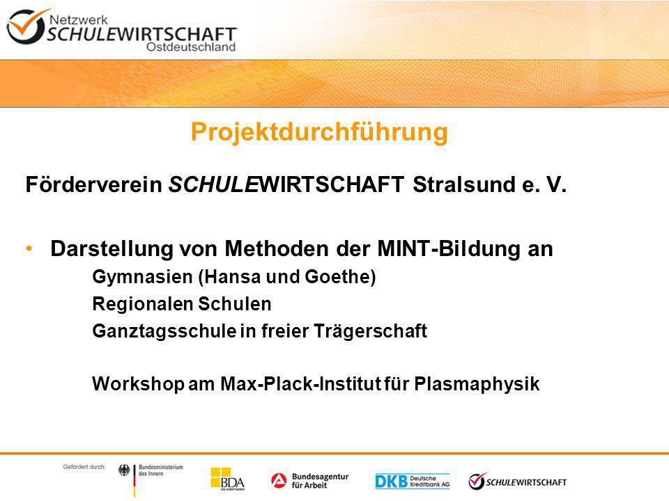 Projektdurchführung Förderverein SCHULEWIRTSCHAFT Stralsund e.