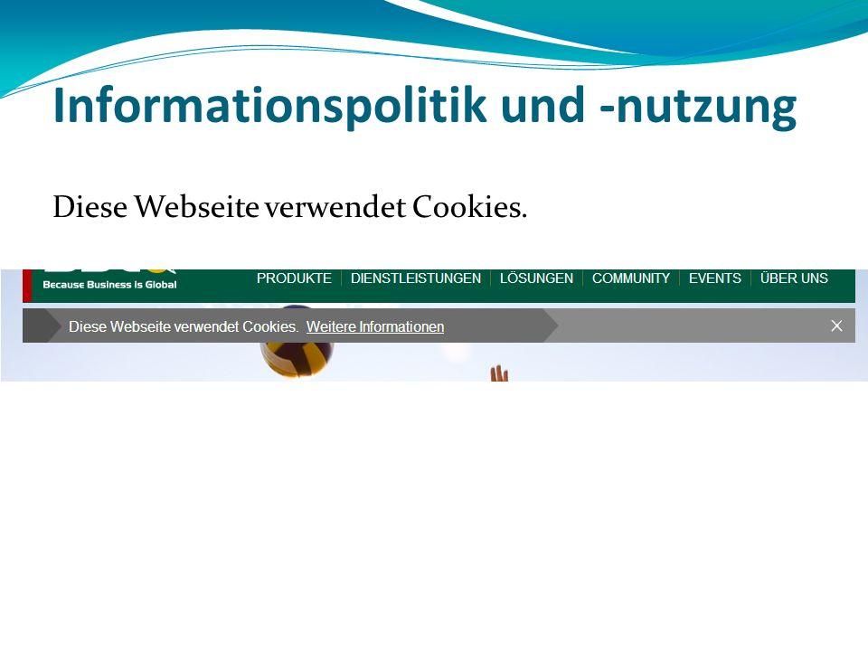 Informationspolitik und -nutzung Diese Webseite verwendet Cookies.