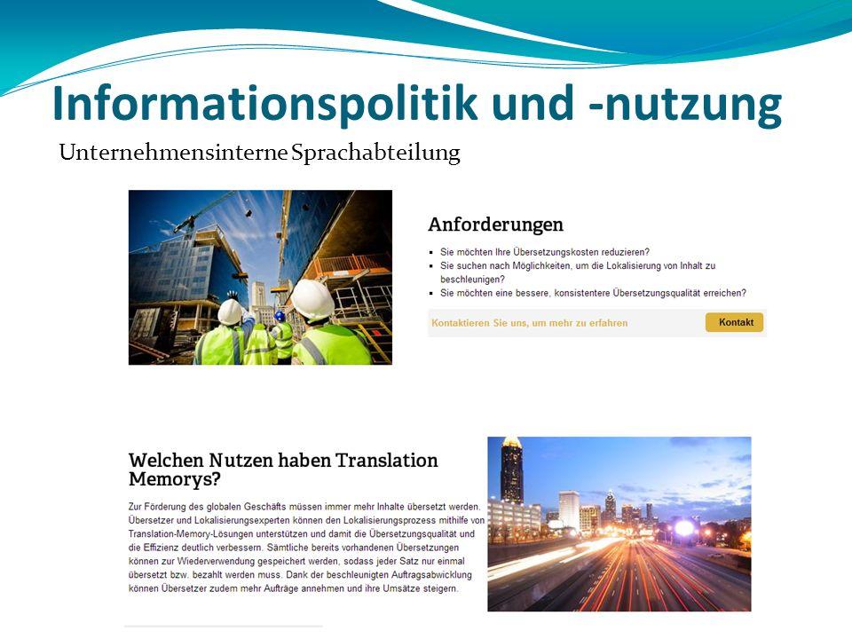 Informationspolitik und -nutzung Unternehmensinterne Sprachabteilung