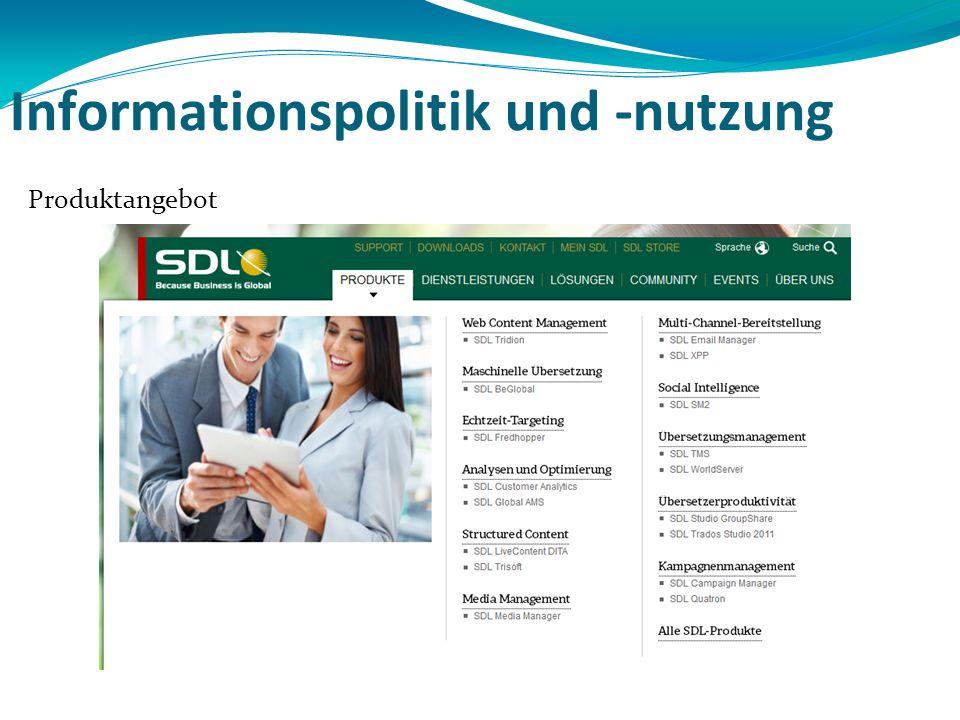 Informationspolitik und -nutzung Produktangebot