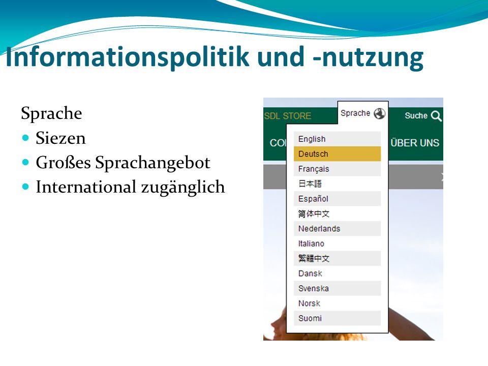 Informationspolitik und -nutzung Sprache Siezen Großes Sprachangebot International zugänglich