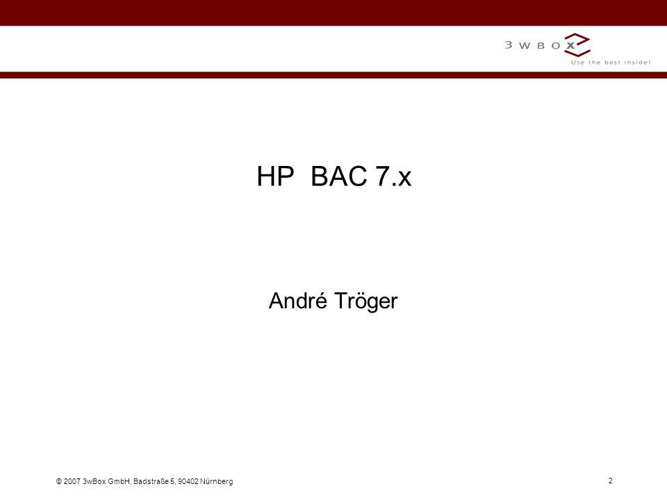 © 2007 3wBox GmbH, Badstraße 5, 90402 Nürnberg 3 HP Business Technology Optimization (BTO) Definition: Strategie zur Optimierung des Zusammenwirkens der gesamten IT-Infrastruktur eines Unternehmens mit dem operativen Prozessen aus dem Geschäftsumfeld.