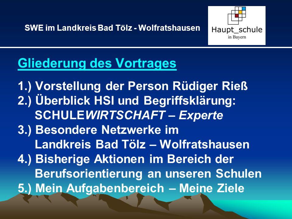 Gliederung des Vortrages 1.) Vorstellung der Person Rüdiger Rieß 2.) Überblick HSI und Begriffsklärung: SCHULEWIRTSCHAFT – Experte 3.) Besondere Netzw