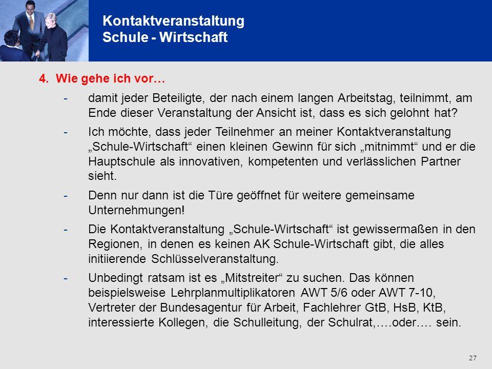 28 Kontaktveranstaltung Schule - Wirtschaft 5.