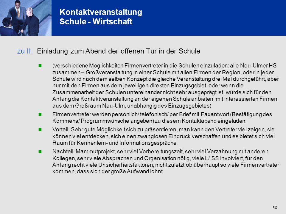 31 Kontaktveranstaltung Schule - Wirtschaft zu III.