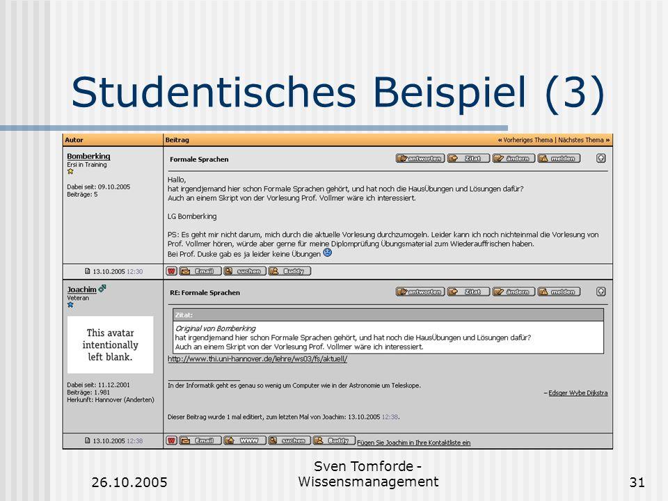 26.10.2005 Sven Tomforde - Wissensmanagement31 Studentisches Beispiel (3)