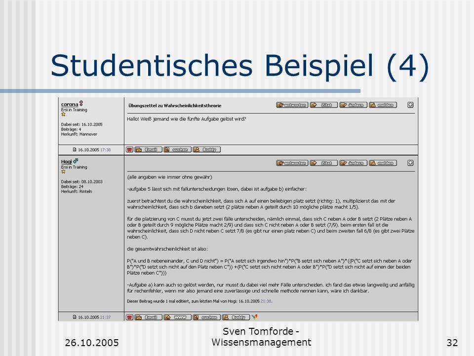 26.10.2005 Sven Tomforde - Wissensmanagement32 Studentisches Beispiel (4)