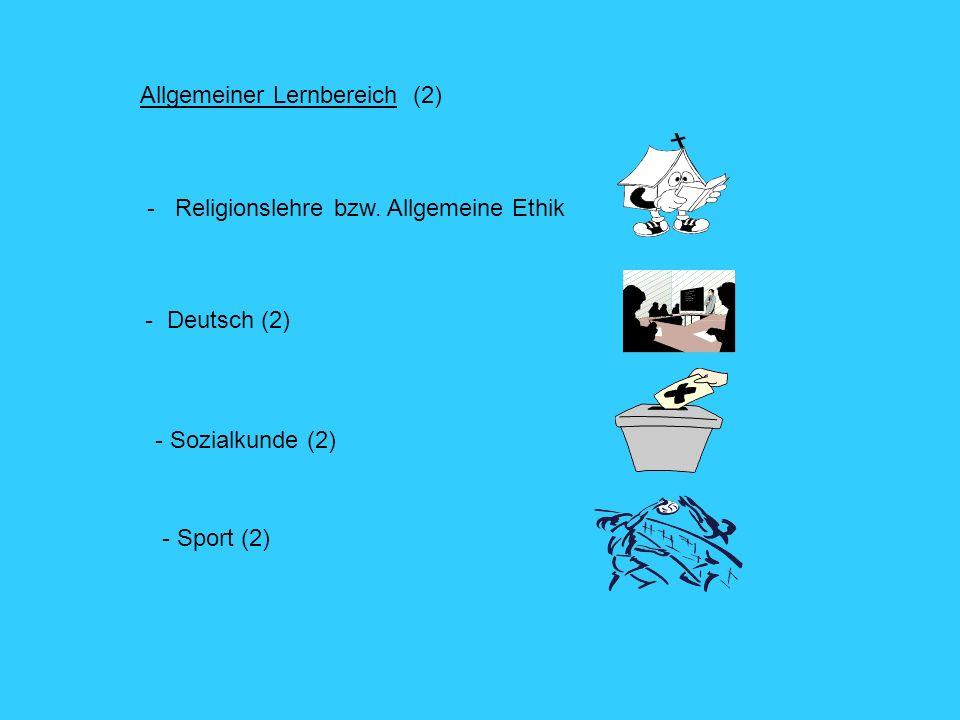 Allgemeiner Lernbereich (2) - Religionslehre bzw.
