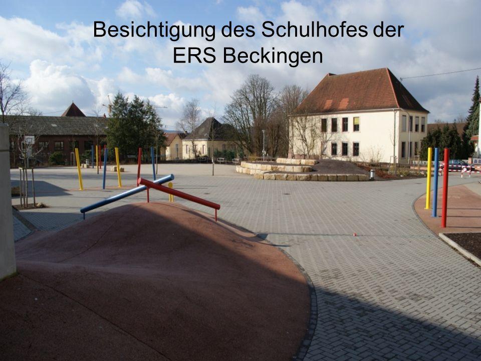 Besichtigung des Schulhofes der ERS Beckingen