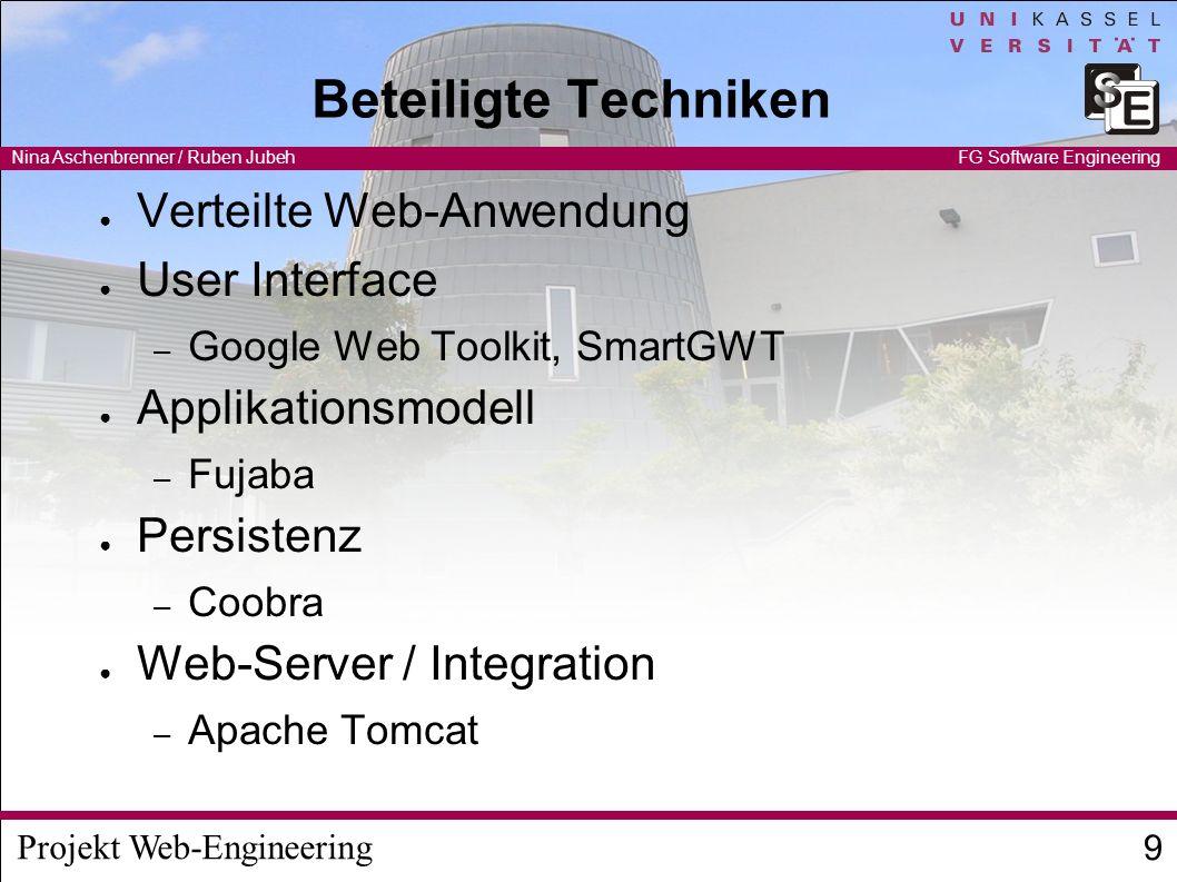 Projekt Web-Engineering Nina Aschenbrenner / Ruben Jubeh 10 FG Software Engineering Persistenz: CoObRA2 Speichermechanismus von Fujaba – Wiederverwendbar für Laufzeit-Daten speichern Change-basiert – Undo/Redo Funktionalität enthalten Server speichert Datei zentral, Zugriff über Netzwerk Läuft teilweise auch im Browser Im Moment nur unidirektionale Updates