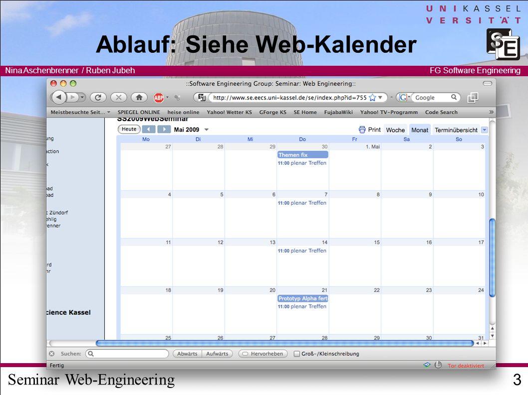 Seminar Web-Engineering Nina Aschenbrenner / Ruben Jubeh 14 FG Software Engineering Weitere Informationen http://www.se.eecs.uni-kassel.de/se/index.php?id=755