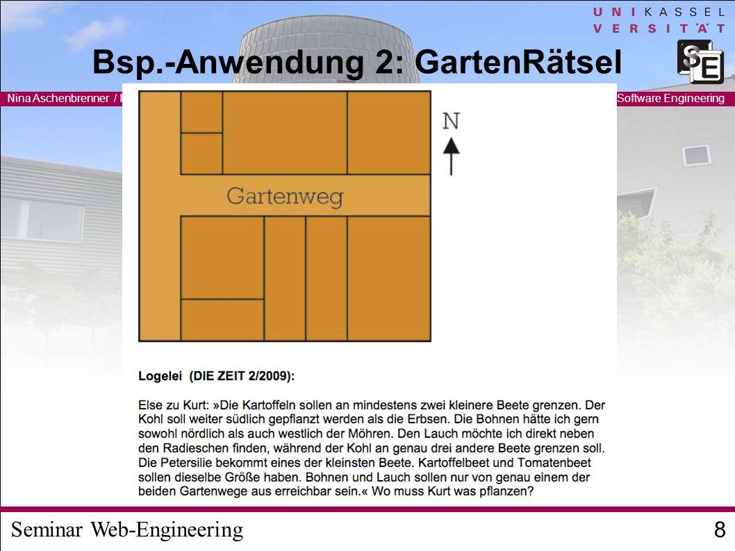 Seminar Web-Engineering Nina Aschenbrenner / Ruben Jubeh 8 FG Software Engineering Bsp.-Anwendung 2: GartenRätsel