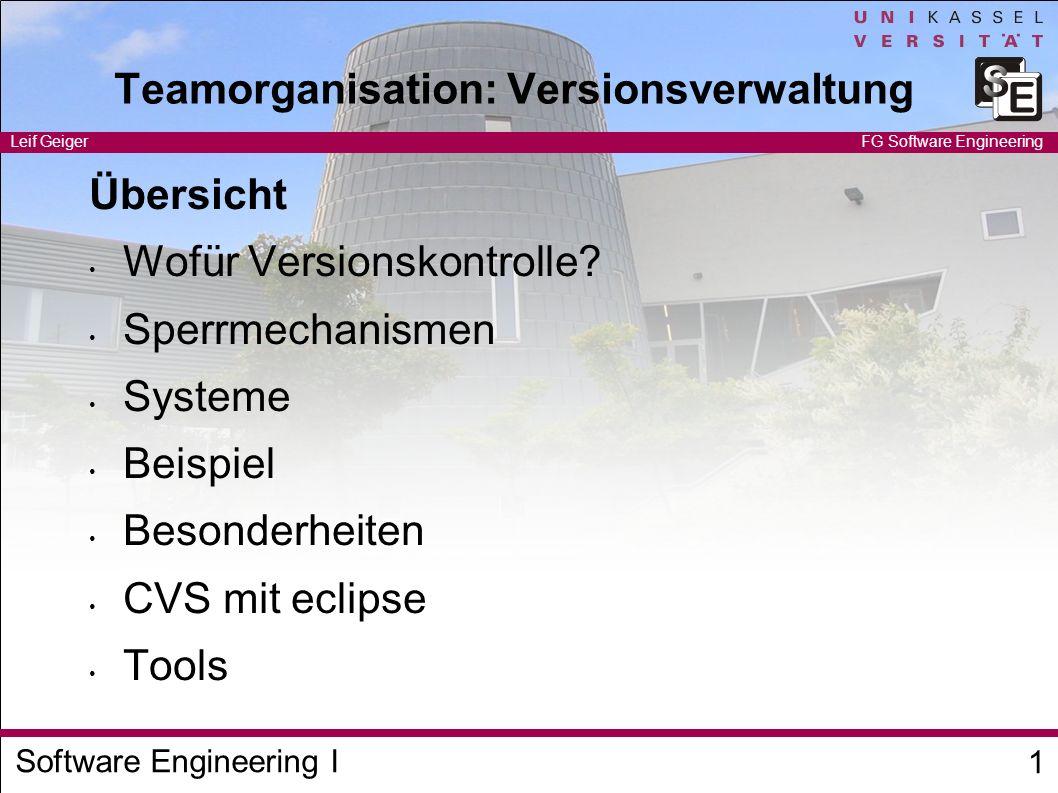 Software Engineering I Leif Geiger 2 FG Software Engineering Wofür Versionskontrolle?