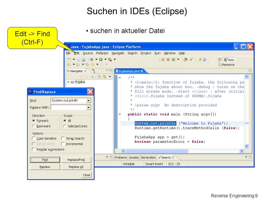 Reverse Engineering 10 Suchen in IDEs (Eclipse) suchen in allen Dateien des Projekts