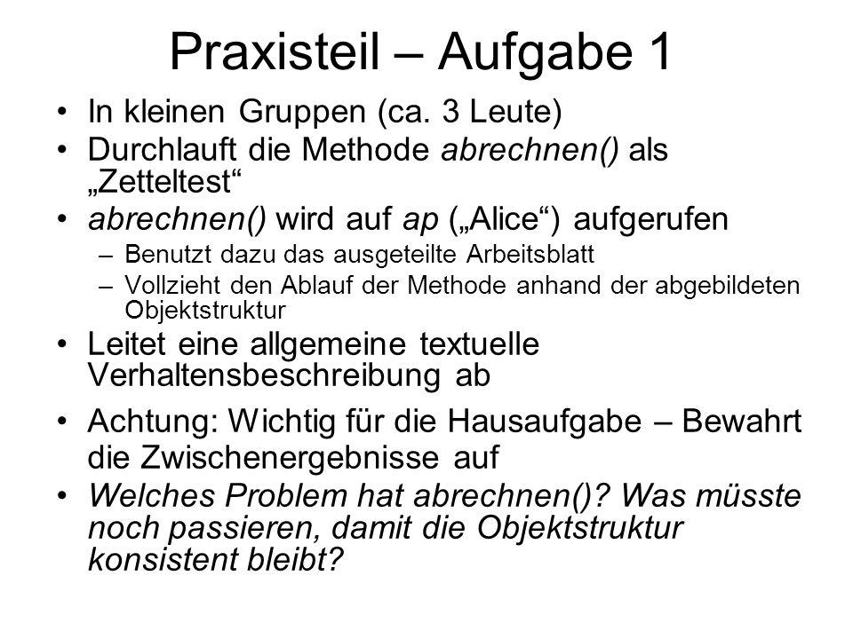 Praxisteil – Aufgabe 1 In kleinen Gruppen (ca.