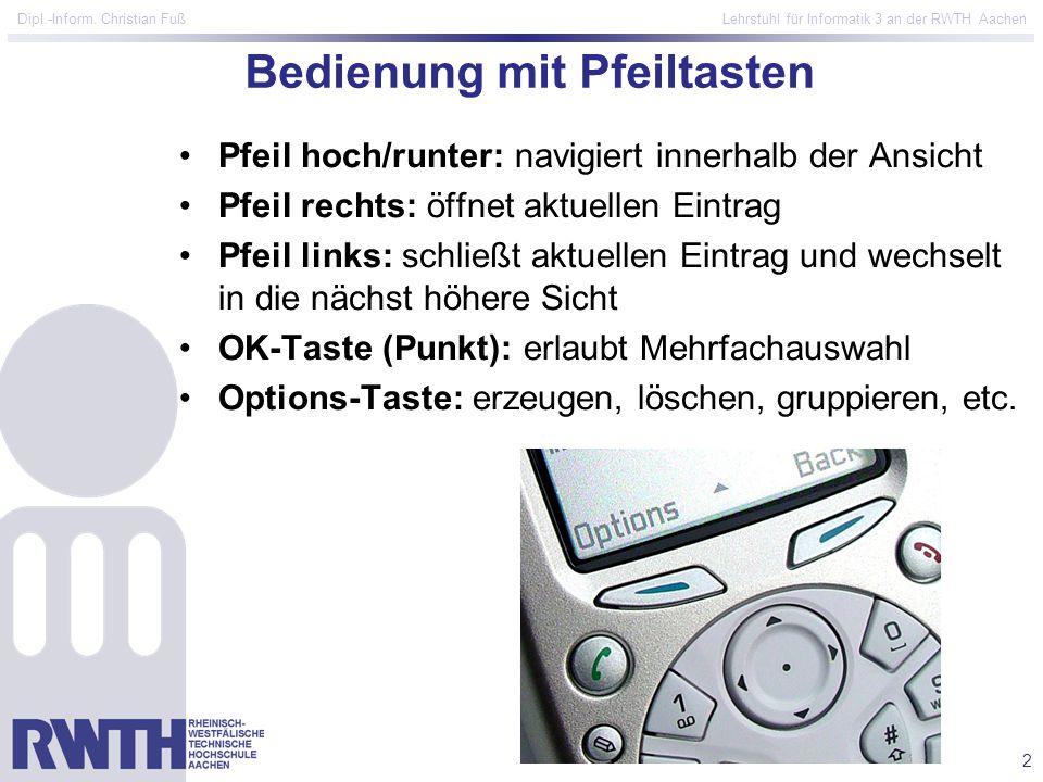2 Dipl.-Inform. Christian Fuß Lehrstuhl für Informatik 3 an der RWTH Aachen Bedienung mit Pfeiltasten Pfeil hoch/runter: navigiert innerhalb der Ansic