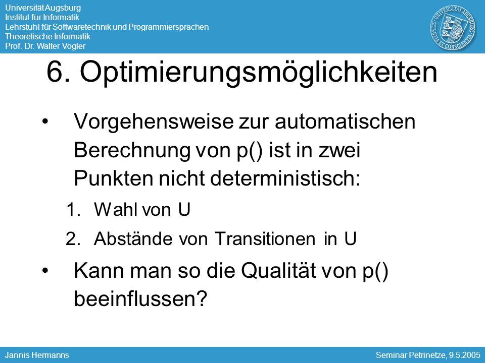 Universität Augsburg Institut für Informatik Lehrstuhl für Softwaretechnik und Programmiersprachen Theoretische Informatik Prof. Dr. Walter Vogler Jan