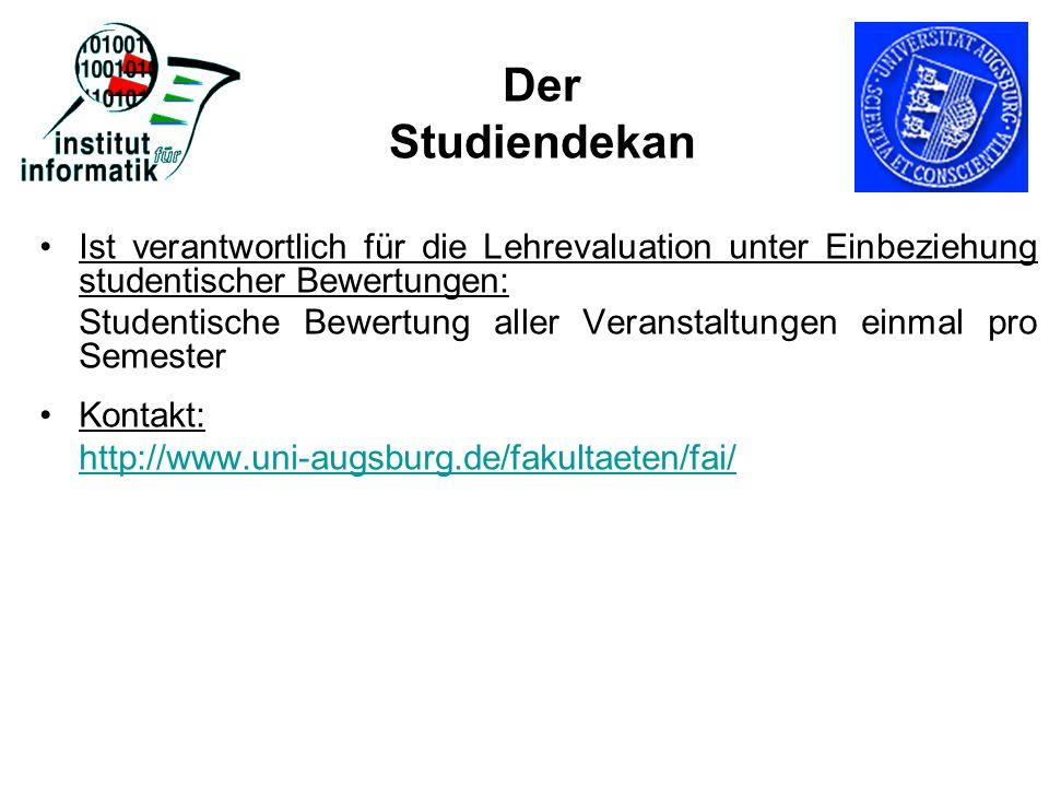 Der Studiendekan Ist verantwortlich für die Lehrevaluation unter Einbeziehung studentischer Bewertungen: Studentische Bewertung aller Veranstaltungen
