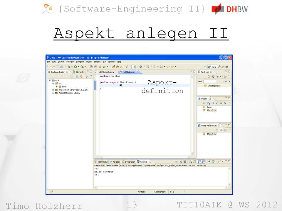 13 TIT10AIK @ WS 2012 Aspekt anlegen II Aspekt- definition