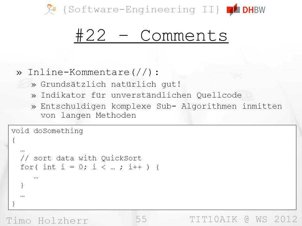55 TIT10AIK @ WS 2012 #22 – Comments »Inline-Kommentare(//): »Grundsätzlich natürlich gut.