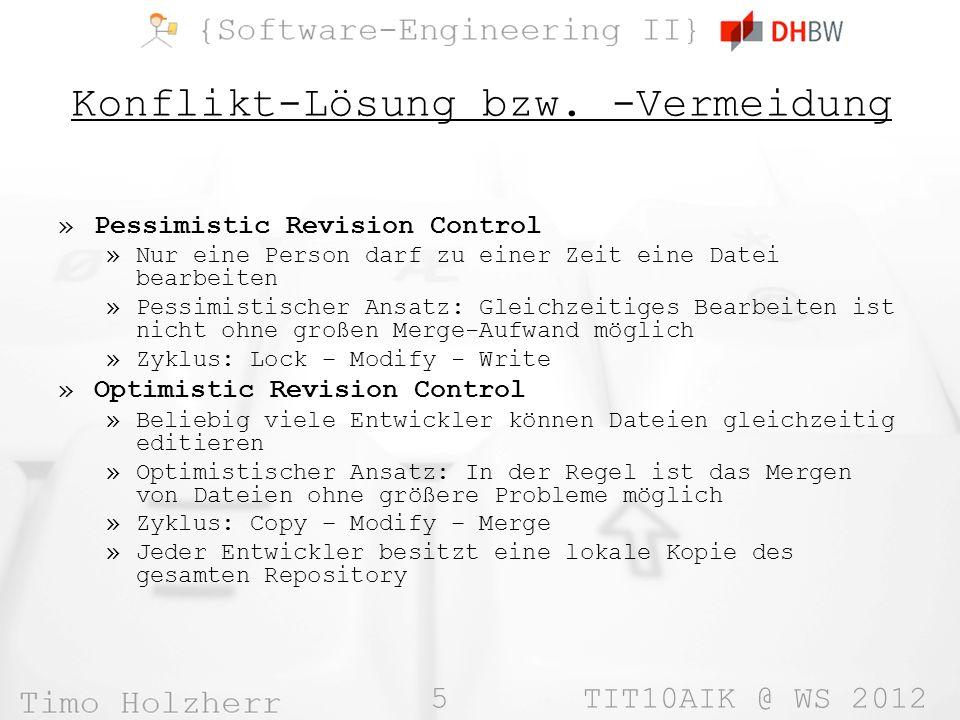 5 TIT10AIK @ WS 2012 Konflikt-Lösung bzw.